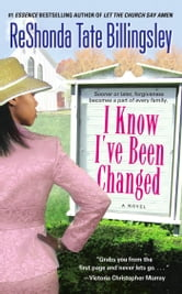 I Know I've Been Changed ebook by ReShonda Tate Billingsley