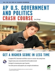 AP U.S. Government & Politics Crash Course ebook by Larry Krieger