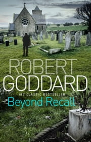 Beyond Recall ebook by Robert Goddard