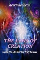 The Laws Of Creation ebook by Steven Redhead