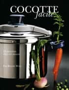 Cocotte facile ebook by Alain Ducasse