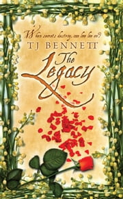 The Legacy ebook by T J Bennett