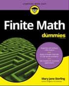 Finite Math For Dummies ebook by Mary Jane Sterling