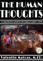 The Human Thoughts ebook by Valentin Matcas