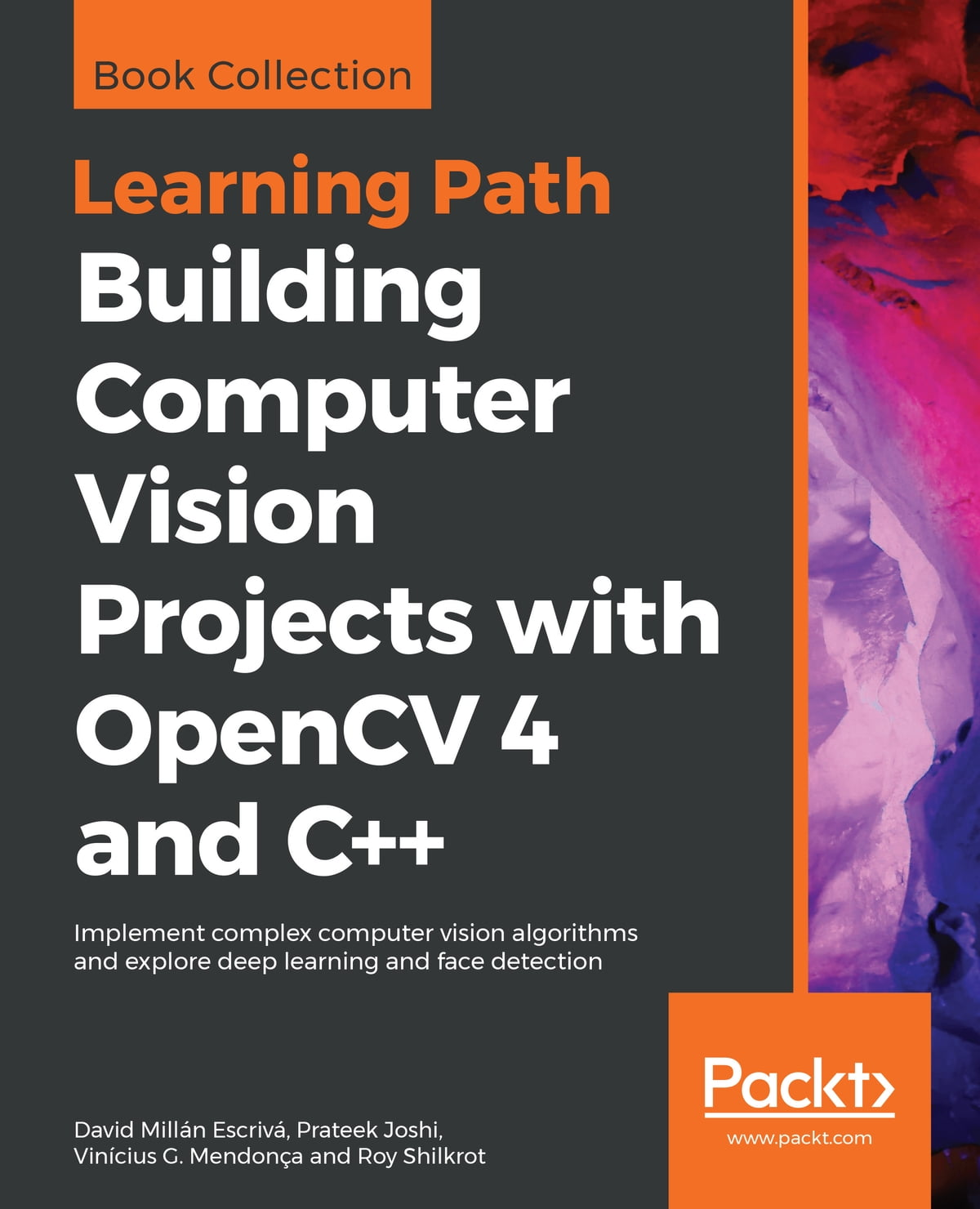 Building Computer Vision Projects with OpenCV 4 and C++ ebook by David  Millán Escrivá - Rakuten Kobo