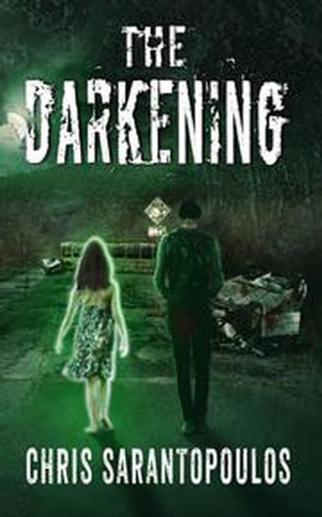 The Darkening ebook by Chris Sarantopoulos
