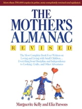 The Mother's Almanac ebook by Marguerite Kelly,Elia Parsons