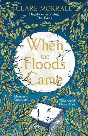 When the Floods Came ebook by Clare Morrall