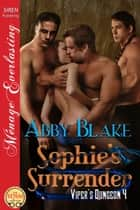 Sophies Surrender ebook by Abby Blake