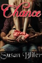 Chance ebook by Susan A Bliler