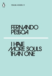 I Have More Souls Than One 電子書 by Fernando Pessoa