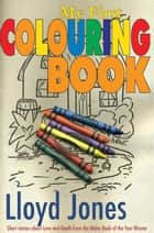 My First Colouring Book ebook by