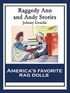 Raggedy Ann and Andy Stories ebook by Johnny Gruelle