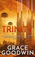 Trinity: Ascension Saga: Books 1, 2 & 3 (Volume 1) ebook by