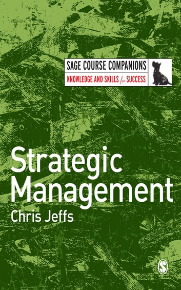 Strategic Management ebook by Mr Chris Jeffs
