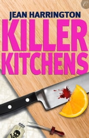 Killer Kitchens ebook by Jean Harrington