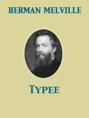 Typee ebook by Herman Melville,Arthur Stedman