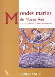 Mondes marins du Moyen Âge ebook by Kobo.Web.Store.Products.Fields.ContributorFieldViewModel