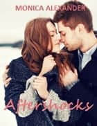 Aftershocks ebook by Monica Alexander