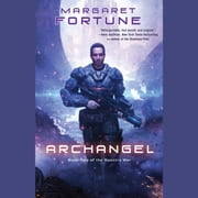 Archangel - Book Two of Nova audiobook by Margaret Fortune