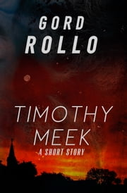 Timothy Meek ebook by Gord Rollo