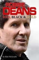 Robbie Deans ebook by Matt McIlraith