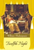 Twelfth Night ekitaplar by William Shakespeare