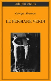 Le persiane verdi ebook by Georges Simenon