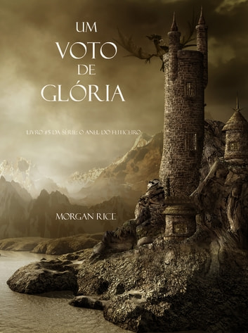 Um Voto De Glória ebook by Morgan Rice