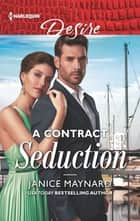 A Contract Seduction ebook by Janice Maynard