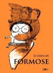 Formose ebook by Li- Chin Lin