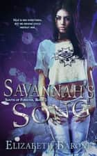 Savannah's Song ebook by Elizabeth Barone