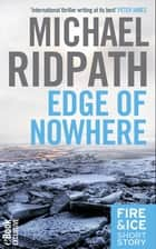 Edge of Nowhere ebook by Michael Ridpath