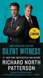 Silent Witness ebook by Richard North Patterson