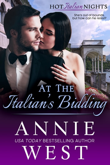 At The Italian's Bidding ebook by Annie West