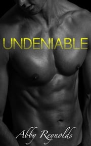 Undeniable (Forehead Kisses #6) ebook by Abby Reynolds