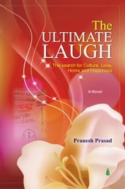 The Ultimate Laugh ebook by Pranesh  Prasad