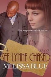 See Lynne Chased ebook by Melissa Blue