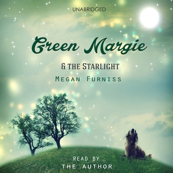 Green Margie and The Starlight audiobook by Megan Furniss