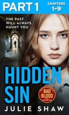 Hidden Sin: Part 1 of 3: When the past comes back to haunt you ebook by Julie Shaw