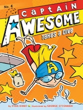 Captain Awesome Takes a Dive ebook by Stan Kirby