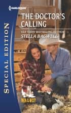 The Doctor's Calling ebook by Stella Bagwell