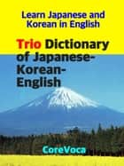Trio Dictionary of Japanese-Korean-English ebook by Taebum Kim