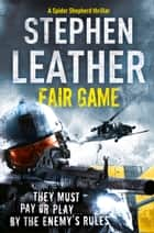 Fair Game ebook by Stephen Leather