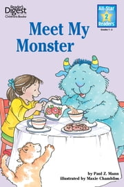 Meet My Monster (Reader's Digest) (All-Star Readers) - with audio recording ebook by Paul Z. Mann,Maxie Chambliss