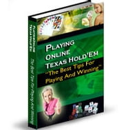 PLAYING ONLINE TEXAS HOLD'EM - The Best Tips For Playing And Winning ebook by SoftTech