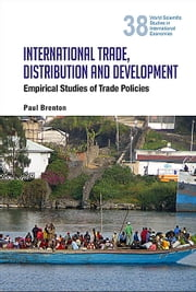 International Trade, Distribution and Development - Empirical Studies of Trade Policies ebook by Paul  Brenton