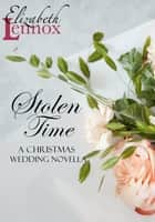 Stolen Time ebook by Elizabeth Lennox