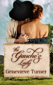 The Gaucho's Lady ebook by Genevieve Turner