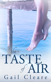 The Taste of Air ebook by Gail Cleare